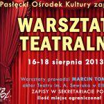warsztaty teatralne 2013