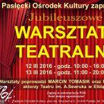 jubileuszowe warsztaty teatralne2016 xs